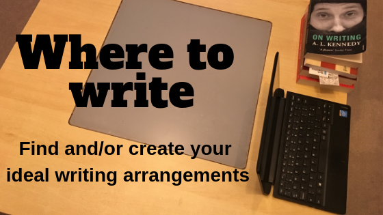 Where to write: Find or create your ideal writing arrangements