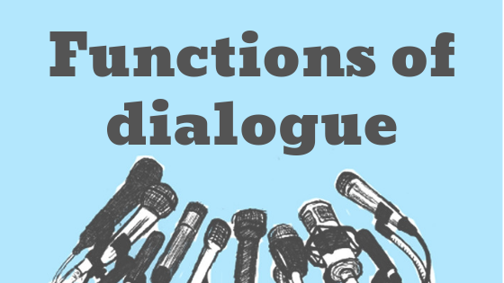 Functions of dialogue in fiction
