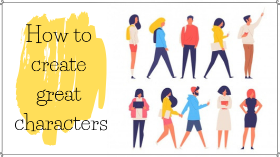 How to create great fictional characters