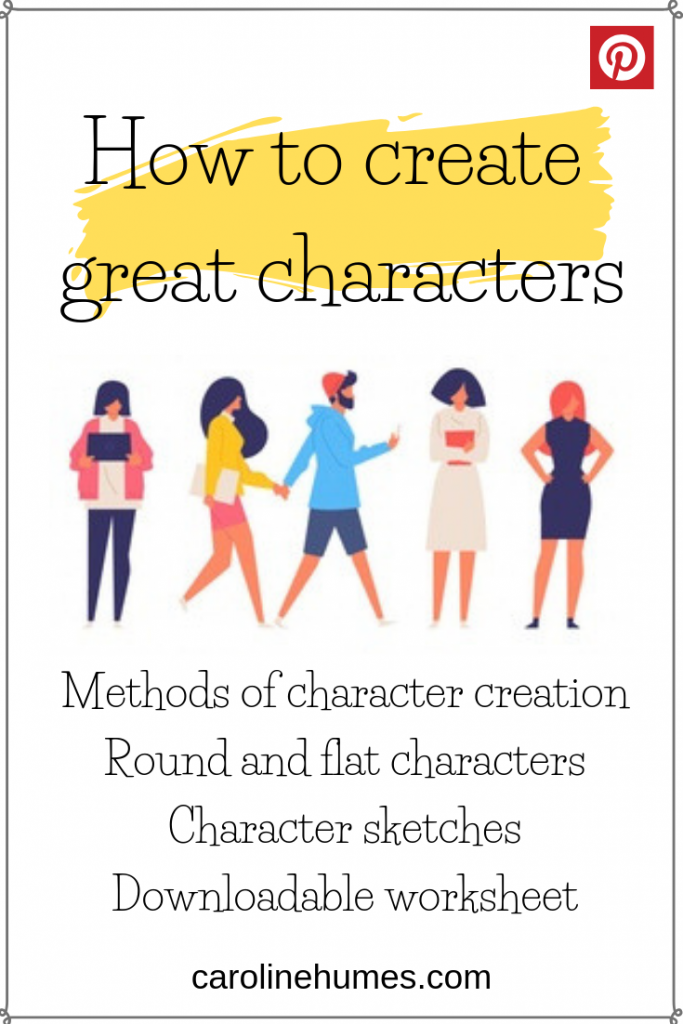 How to create great fictional characters. Character creation.