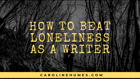 How to beat loneliness as a writer