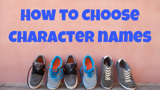 How to choose names for fictional characters
