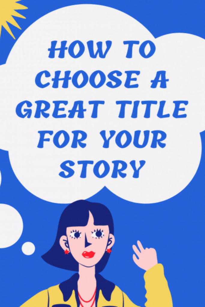 Pinterest image for How to choose a great story